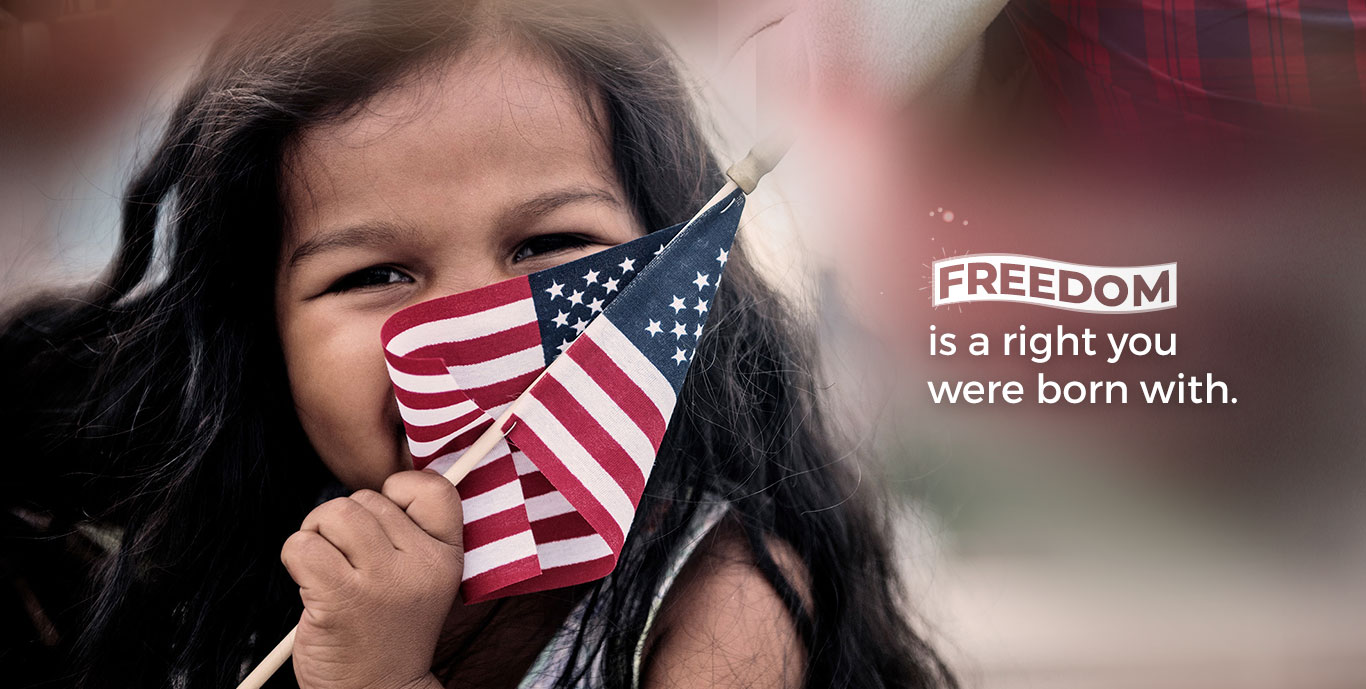 Freedom is a right you were born with.
