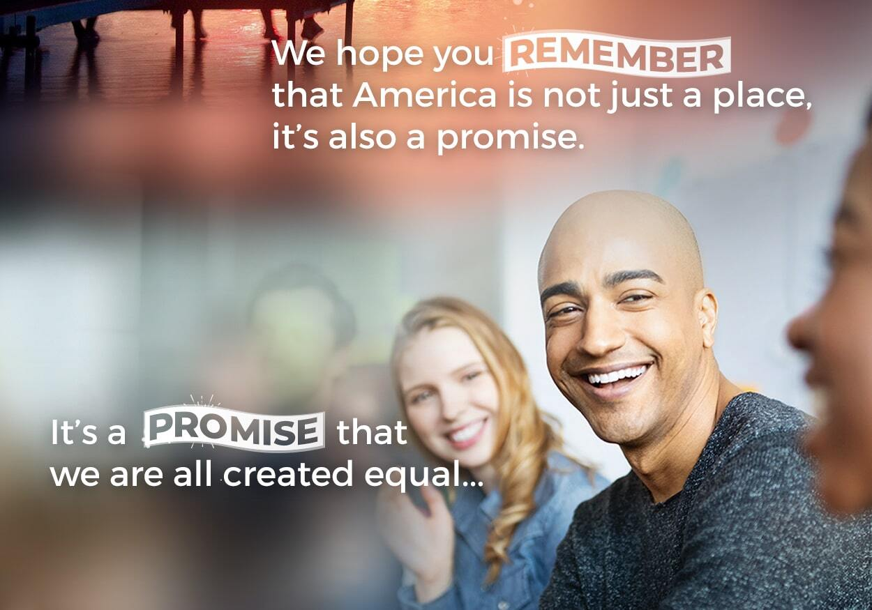 It's a promise that we are all created equal...